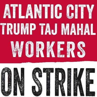 Strike Continues at Atlantic City Casino, Trump Taj Mahal